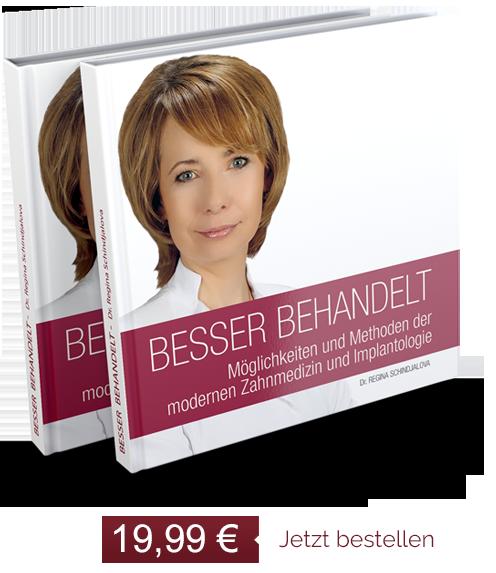 """Buch """"Besser behandelt"""" von Dr. Regina Schindjalova"""